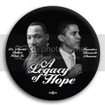 2990 &quot;A Legacy of Hope&quot; Barack Obama / Martin Luther King Jr. Photo Button - 2 -1/4&amp;quot;, BT18943