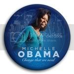 3004 Michelle Obama Change That We Need Photo Button -  3&amp;quot;, BT29640