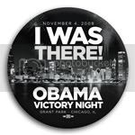 2944 I Was There Obama Victory Night Button - 3&amp;quot;, BT29859