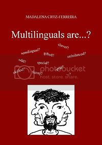 Multilinguals are...